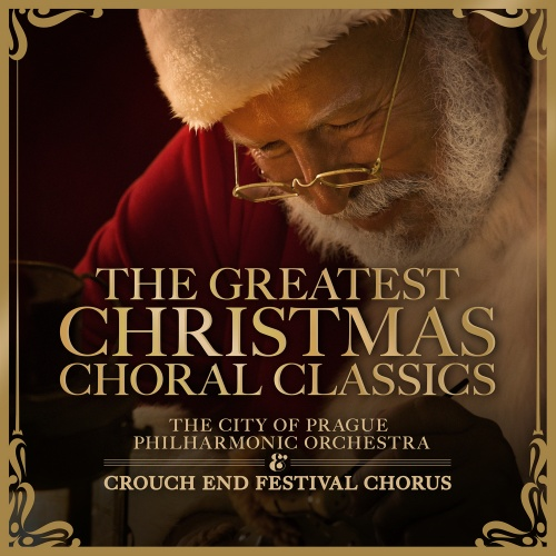 The Greatest Christmas Choral Classics