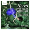 Suite From Alice's Adventures In Wonderland: The Flower Garden Part I