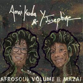 Afrosoul, Vol. II: Mazai