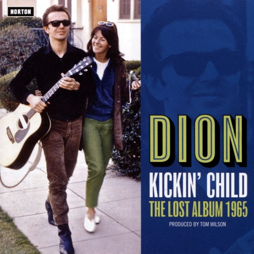"Dion's ""Kickin' Child"" Named Best Reissue of 2017 by Observer"