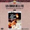 Les Choses De La Vie (Final)