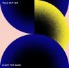 Leave The Dark (Single Version)