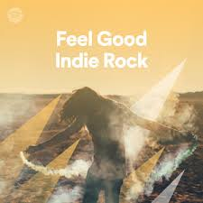 'Never Have Enough' on Spotify playlist: Feel Good Indie Rock