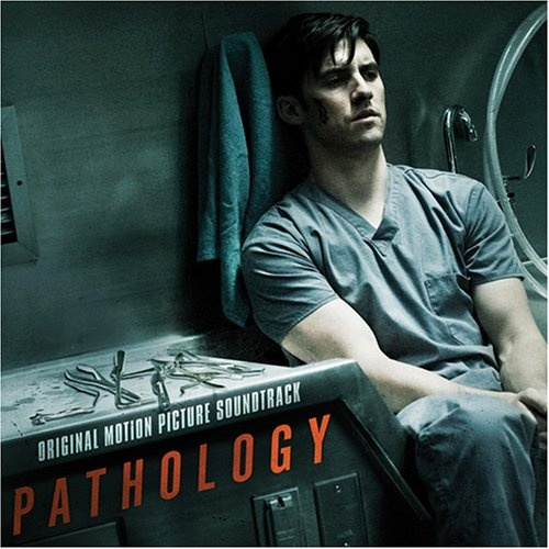 Pathology (Soundtrack Album)
