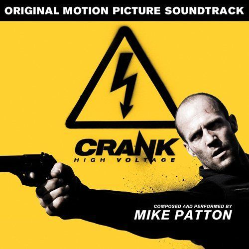 Crank High Voltage (Soundtrack Album)