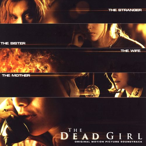The Dead Girl (Soundtrack Album)