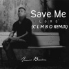 Save Me Lord (Clmbo Remix )