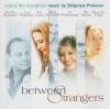 Between Strangers End Credits (from Between Strangers)