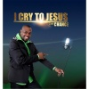 I Cry to You Lord (feat. Edwards Quartet)