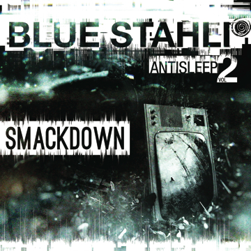 Antisleep Vol. 2 - Smackdown