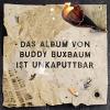 "Buddy Buxbaum ""Ballast"""