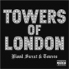 "Towers Of London ""City Of Hell"""