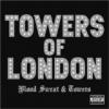 """Towers Of London """"Beaujolais"""""""