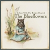 """Blueflowers """"In Line With The Broken-Hearted (Full)"""""""