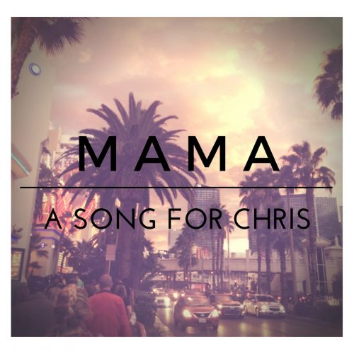 Mama (A Song For Chris) [Instrumental]
