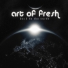 """Art Of Fresh """"Back to The Earth"""""""