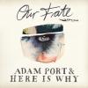 Our Fate (AP Club Version)
