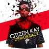 "Citizen Kay ""Yes! (Full EXPLICIT)"""