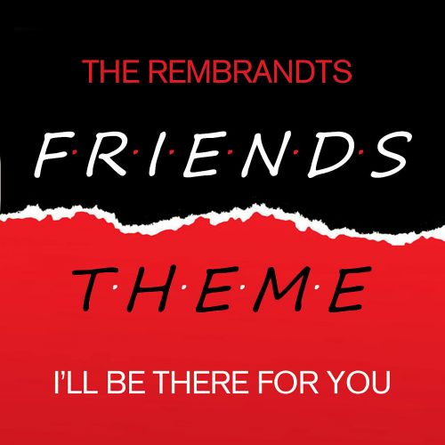 Friends (i'll Be there For You)