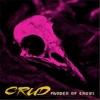 "CRUD ""Murder of Crows (Full)"""
