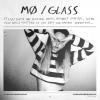 "MØ ""Glass"""