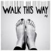 Walk This Way (KANT Remix)