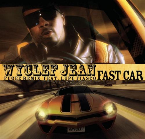 Fast Car (Fugee Remix) feat. Lupe Fiasco