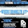 "Bekay feat. ODB ""Where Brooklyn At"""
