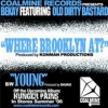 "Bekay feat. ODB ""Where Brooklyn At"""