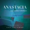 "Anastacia ""Lifeline (Luce Per Sempre) [feat. Kekko]"""