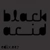 Black Acid (Acid Edit)