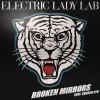 "Electric Lady Lab ""Broken Mirrors (feat. Sukker Lyn)"""