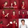 """Duncan Townsend """"Christmas Like Christmas At Home"""""""