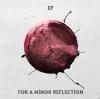 "For A Minor Reflection ""Ephemeron"""