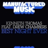 """Kenneth Thomas (feat. Drew Chambers) """"Best Night Ever (Radio Mix)"""""""