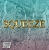 """Man Like Me """"Squeeze"""""""