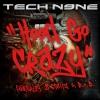 Hood Go Crazy (feat. 2 Chainz & B.o.B.)