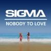 Nobody To Love (Radio Edit)