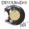 """Devour the Day """"Faith"""""""
