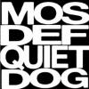 Quiet Dog (Bite Hard)