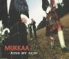 Kiss My Acid (Madass Goes To Kilmarnock Remix)