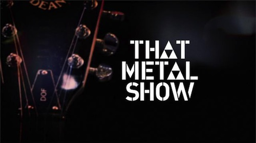 """""""Get It On"""" Featured In Episode of That Metal Show on VH1 Classic"""