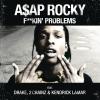 F**kin' Problems (feat. 2 Chainz, Drake, Kendrick Lamar)