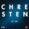 """Chresten """"Let Go"""""""