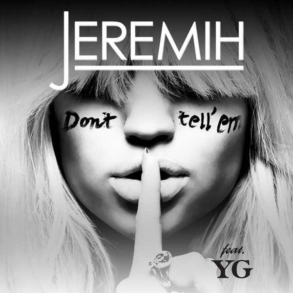 Don't Tell 'Em (feat. YG) [Clean]