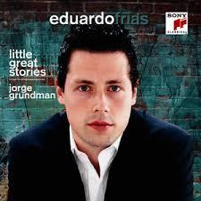 Jorge Grundman: Little Great Stories - Eduardo Frías