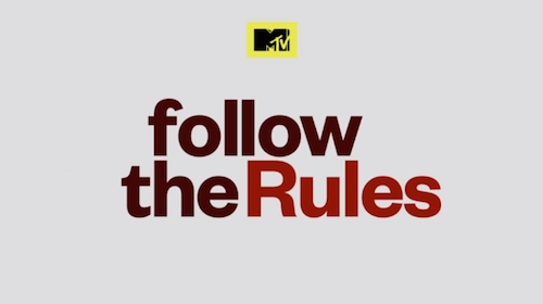 """Every Day Great (Dreamers)"" To Be Featured In Ep #110 Of MTV's Follow The Rules"