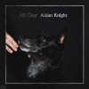 "Aidan Knight ""All Clear"""