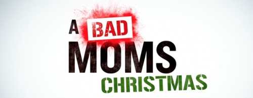 """Wild One"" featured in A Bad Moms Christmas trailer"