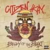 """Citizen Kay """"Company I Keep (Full)"""""""